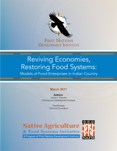 Reviving Economies, Restoring Food Systems: Models of Food Enterprises in Indian Country